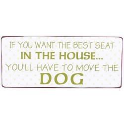"""Blechschild """"Dog - If you..."""