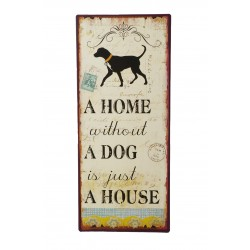 "Blechschild ""A home without..."